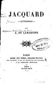 Jacquard Gutenberg Alphonse de Lamartine